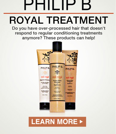 Philip B.'s Royal Treatment  Deck: Do you have over-processed hair that doesn't respond to regular conditioning treatments anymore? These products can help! Learn More>>
