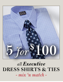 All Executive Dress Shirts & Ties - 5 for $100