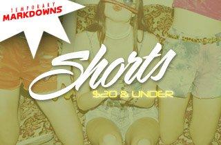 Shorts $20 & Under