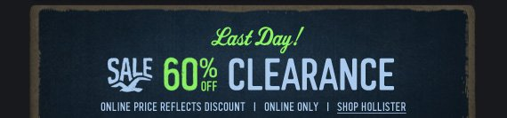 LAST DAY! SALE 60% OFF CLEARANCE ONLINE PRICE REFLECTS DISCOUNT | ONLINE ONLY| SHOP HOLLISTER