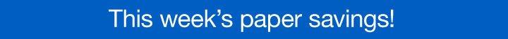 Paper  savings this week!
