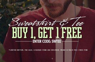 Sweatshirt & Tee: Buy 1, Get 1 Free
