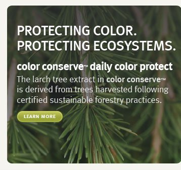 protecting color. protecting ecosystems. learn more.