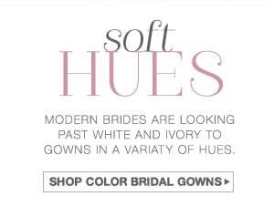 SHOP COLOR BRIDAL GOWNS