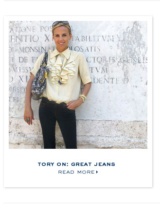 TORY ON: GREAT JEANS