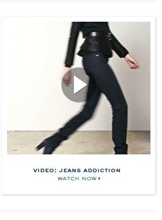 VIDEO: JEANS ADDITICION