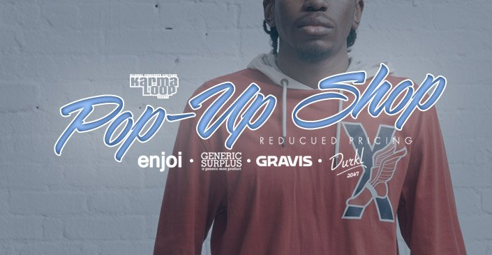 Click to shop the Karmaloop Pop Up Shop at reduced prices.