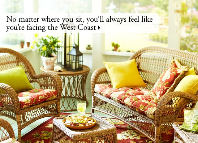 No matter where you sit, you'll always feel like you're facing the West Coast