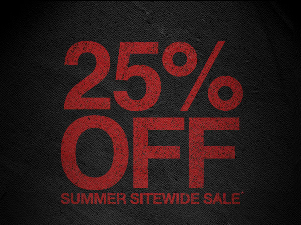 25% OFF SUMMER SITEWIDE SALE*