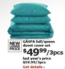 GÄSPA full/queen duvet cover set $49.99/3pcs