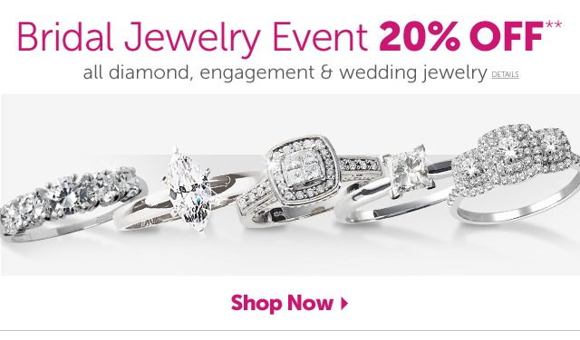 Bridal Jewelry Event 20% OFF** all diamond, engagement & wedding jewelry - Shop Now