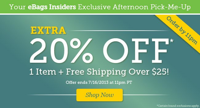 eBags Insider Exclusive: Extra 20% Off* 1 Item + Free Shipping Over $25. Shop Now.