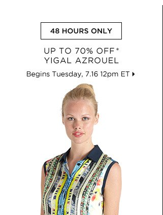 Up To 70% Off* Yigal Azrouel...Shop Now