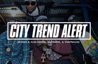 Skinny & Slim Denim, Sneakers, & Snapbacks