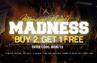 Monday Night Madness: Top Brands Buy 2 Get 1