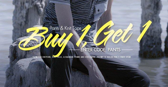 Pants & Knit Tops: Buy 1, Get 1 Free