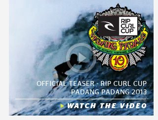 Official Teaser - Rip Curl Cup  Padang Padang 2013 - Watch The Video