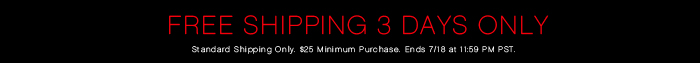 Free Shipping 3 Days Only!