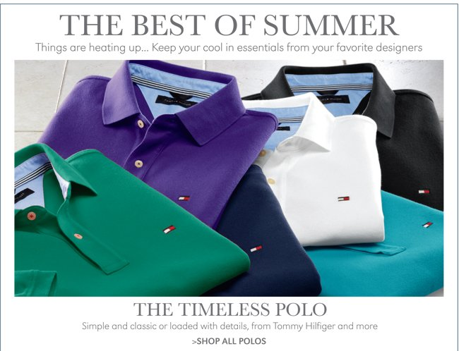 THE TIMELESS POLO | SIMPLE AND CLASSIC OR LOADED WITH DETAILS, FROM TOMMY HILFIGER AND MORE | SHOP ALL POLOS