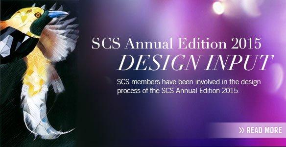 SCS Annual Edition 2015 DESIGN INPUT