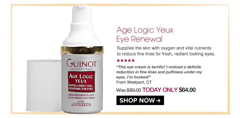 """5 Stars Guinot Age Logic Yeux Eye Renewal  Supplies the skin with oxygen and vital nutrients to reduce fine lines for fresh, radiant looking eyes. """"This eye cream is terrific! I noticed a definite reduction in fine lines and puffiness under my eyes. I'm hooked!"""" – Westport, CT Was $80.00 Now $64.00 Shop Now>>"""