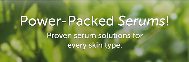 Power-Packed Serums! Proven serum solutions for every skin type.
