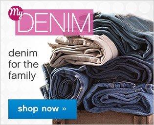 My Denim. Shop now.