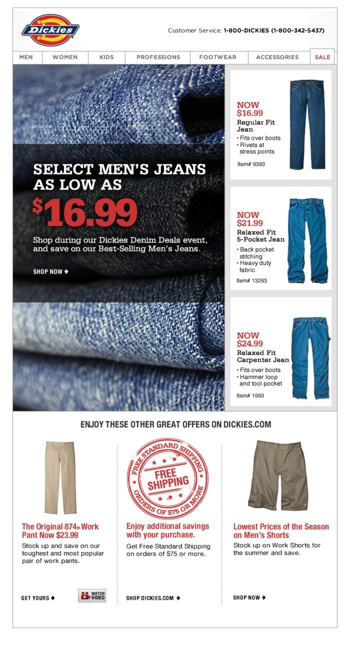 SELECT MEN'S JEANS AS LOW AS $16.99. Shop during our Dickies Denim Deals event, and save on our Best-Selling Men's Jeans.