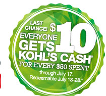 LAST CHANCE! Everyone gets $10 Kohl's Cash for every $50 spent through July 17. Redeemable July 18-28.
