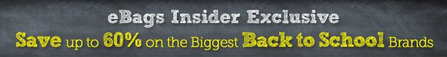 eBags Insider Exclusive. Save up to 60%! Shop Now.