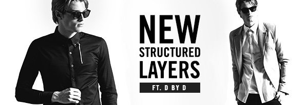 Shop D by D: New Structured Layers