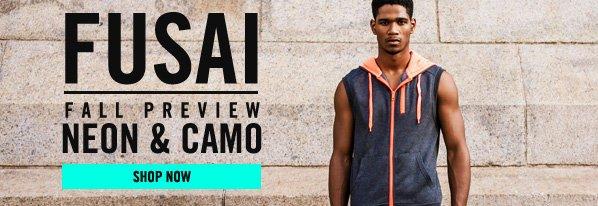 Shop FUSAI Fall Preview: Neon & Camo