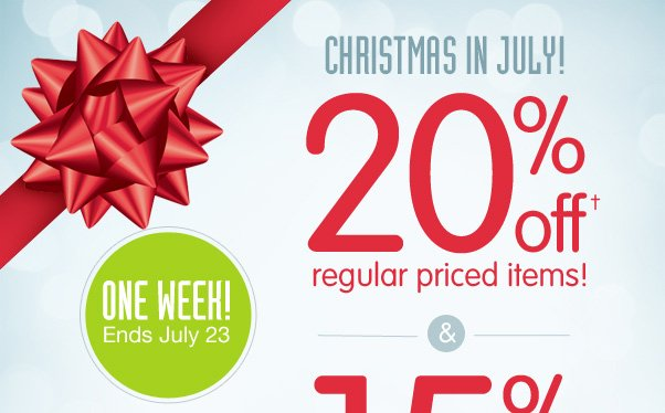 Christmas In July - See Your Savings!