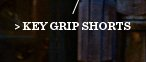 Key Grip Shorts