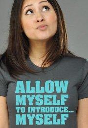 Allow Myself To Introduce Myself