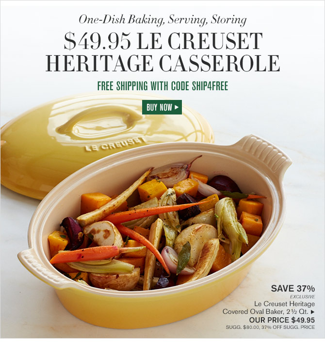 One-Dish Baking, Serving, Storing - $49.95 LE CREUSET HERITAGE CASSEROLE - FREE SHIPPING WITH CODE SHIP4FREE - BUY NOW