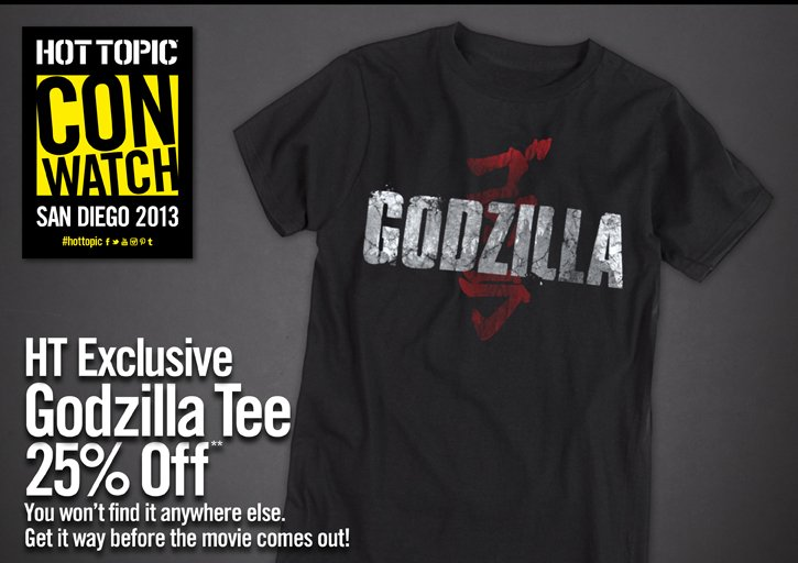 HT EXCLUSIVE GODZILLA TEE 25% OFF** - YOU OWN'T FIND IT ANYWHERE ELSE. GET IT WAY BEFORE THE MOVIE COMES OUT!