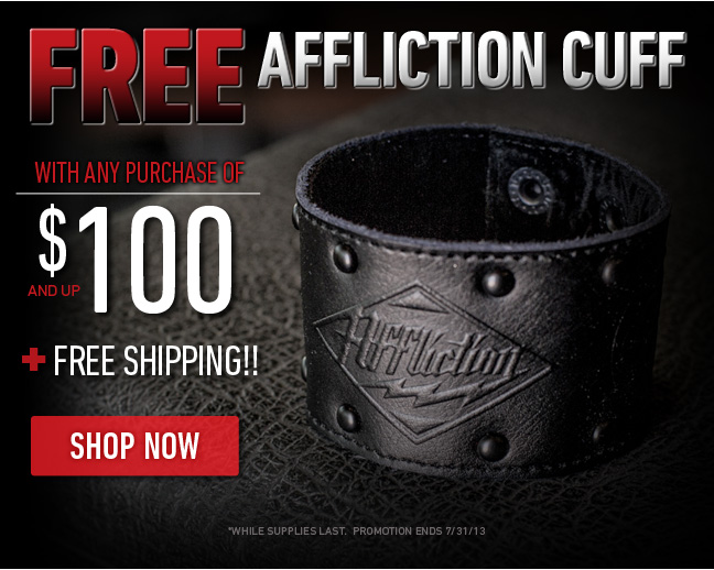 Free Affliction Cuff with $100 Purchase + Free Shipping