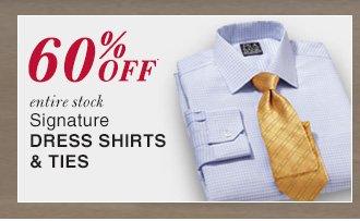 60% OFF* Signature Dress Shirts & Ties
