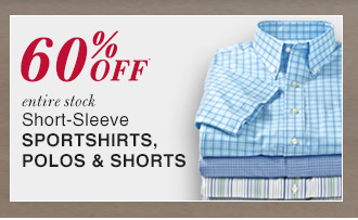 60% OFF* Short-Sleeve Sportshirts, Polos & Shorts