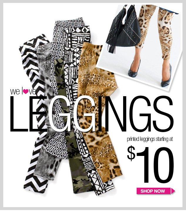 Fun and Fabulous Leggings! Printed leggings starting at $10! SHOP NOW!