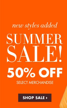 NEW STYLES ADDED SUMMER SALE 50% OFF