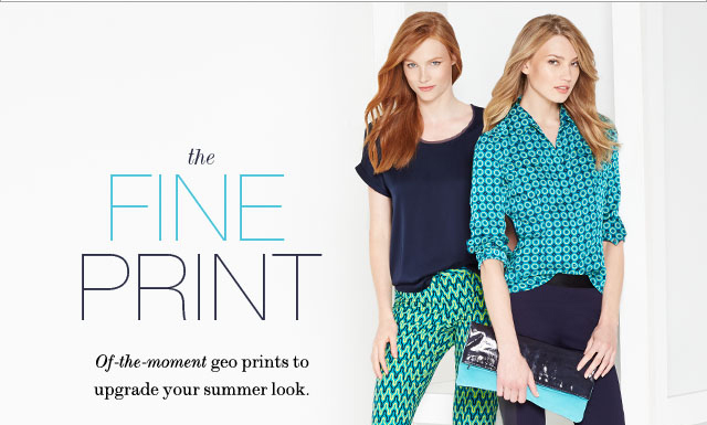 The Fine Print: Of-the-moment geo prints to upgrade your summer look.