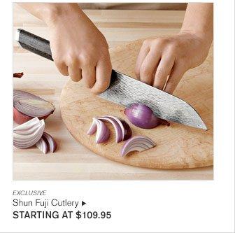 EXCLUSIVE SHUN FUJI CUTLERY - STARTING AT $109.95
