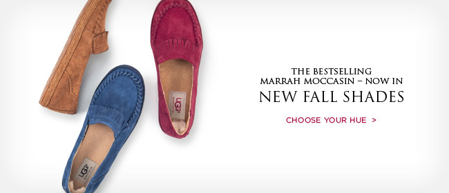 The bestselling Marrah moccasin – now in new fall shades - CHOOSE YOUR HUE