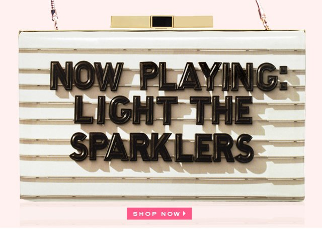 now playing light the sparklers. shop now.