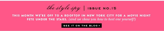the style spy. issue no 15. see it on the blog.