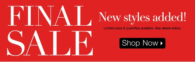 Final Sale New Styles Added