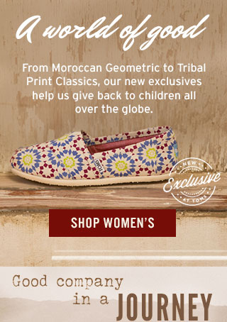 A world of good - Shop Women's TOMS Exclusives