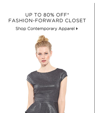 Up To 80% Off* Fashion-Forward Closet
